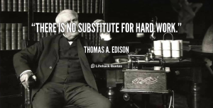 no substitute for hard work