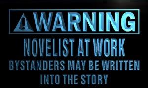 Warning Sign_Novelist at Work